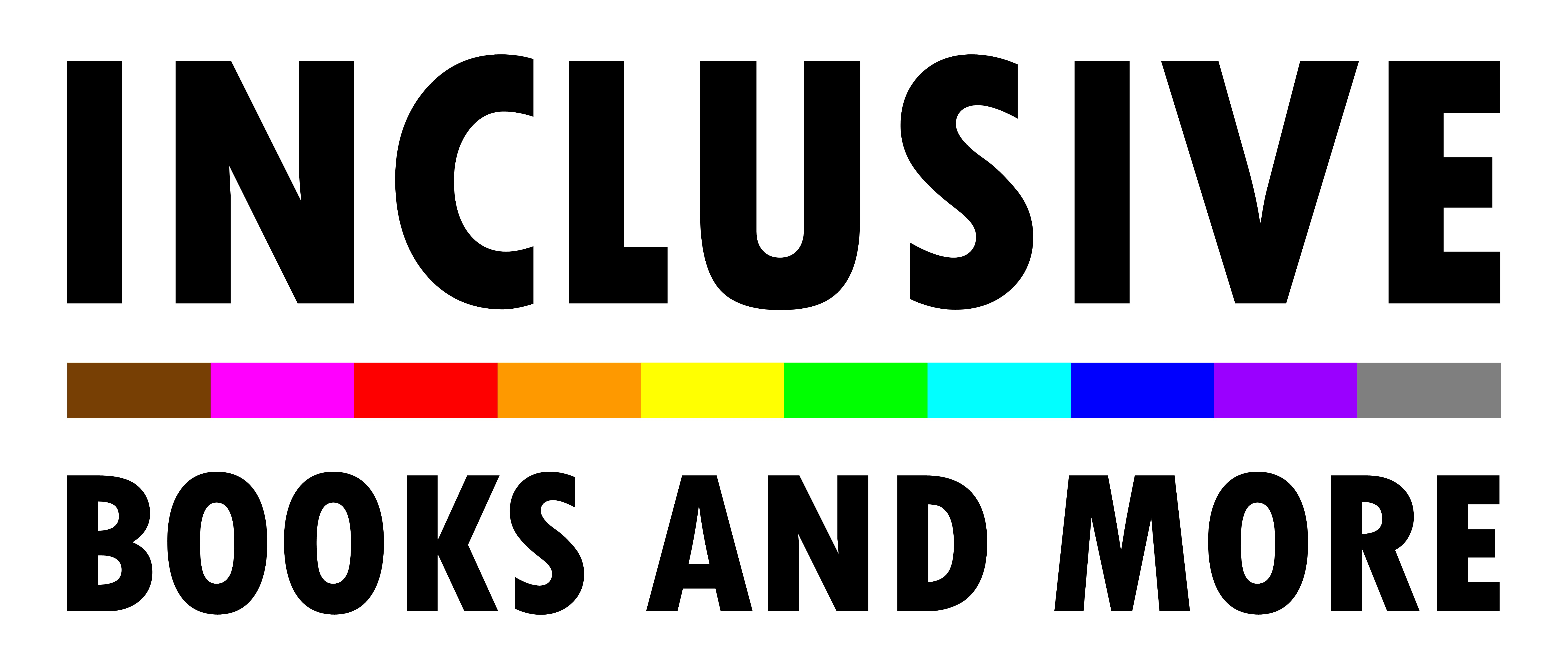 INCLUSIVE BOOKS AND MORE